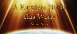 A Kingdom Not of This World banner fixed